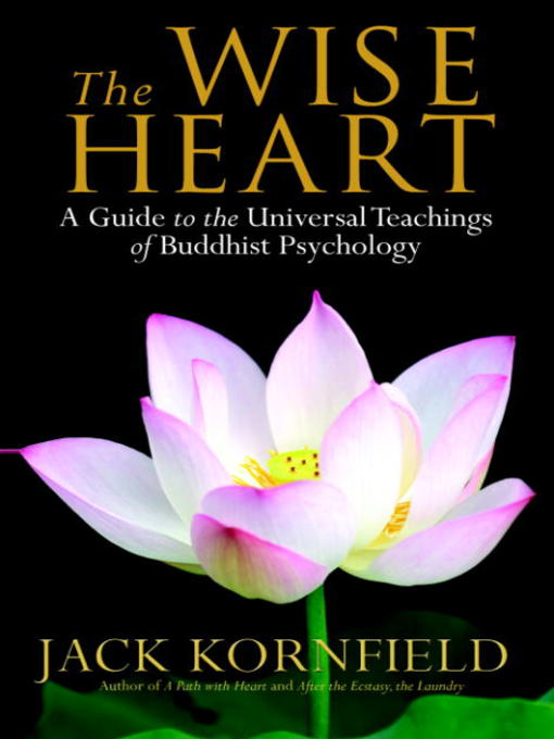 Title details for The Wise Heart by Jack Kornfield - Wait list