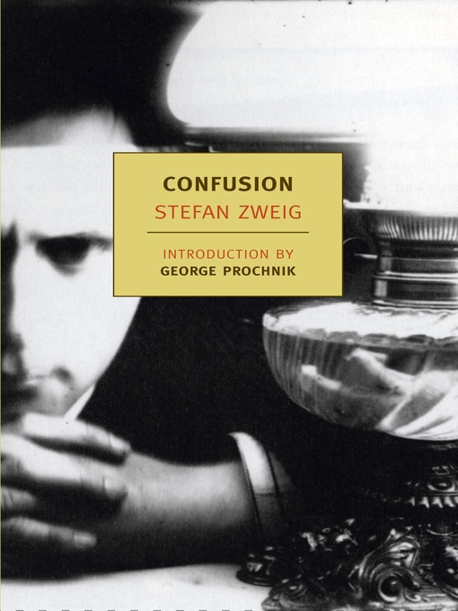 Title details for Confusion by Stefan Zweig - Available
