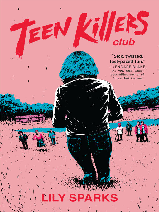 Title details for Teen Killers Club by Lily Sparks - Available