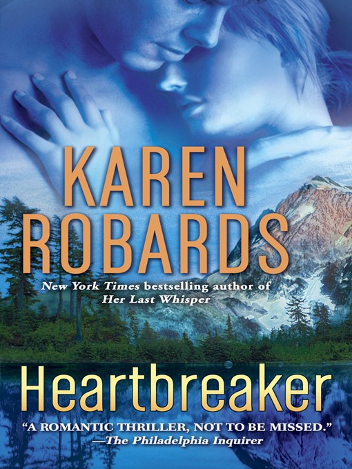 Title details for Heartbreaker by Karen Robards - Available