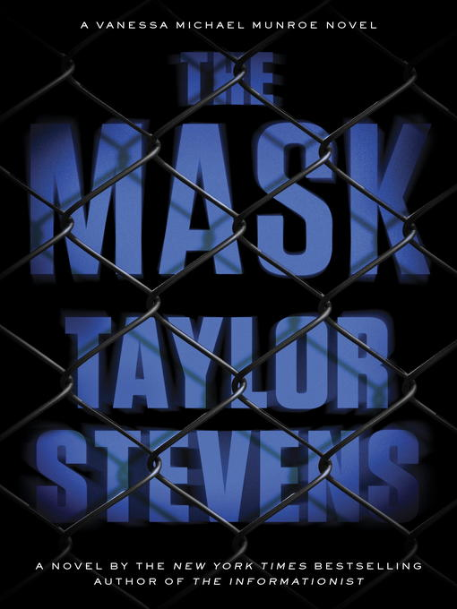Title details for The Mask by Taylor Stevens - Wait list