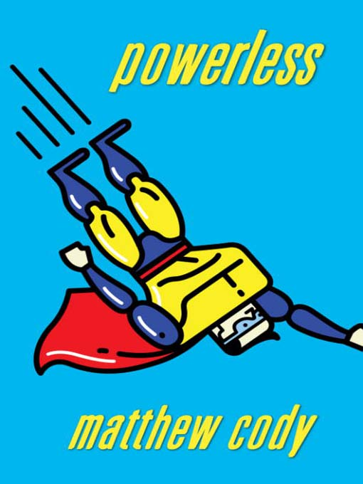 Title details for Powerless by Matthew Cody - Available