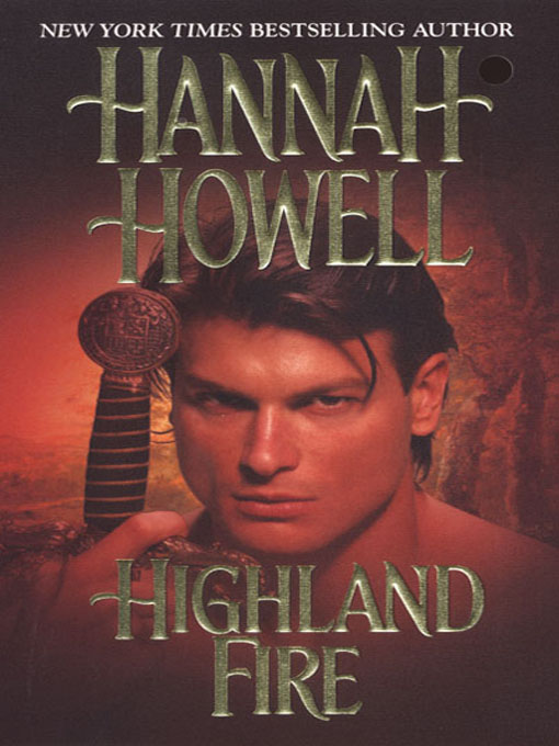 Title details for Highland Fire by Hannah Howell - Available