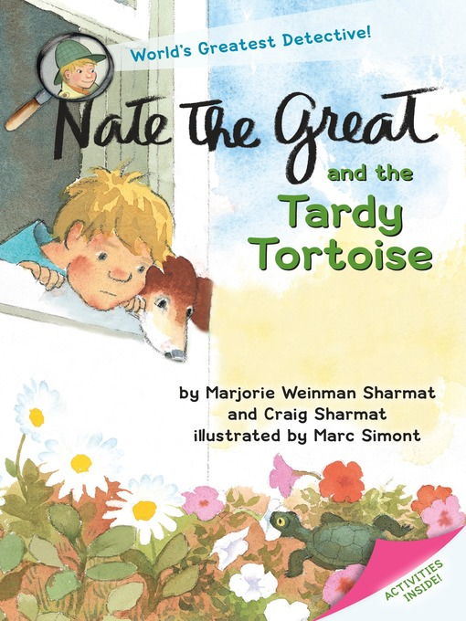 Title details for Nate the Great and the Tardy Tortoise by Marjorie Weinman Sharmat - Available