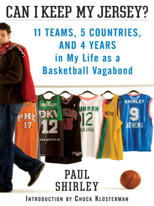 Title details for Can I Keep My Jersey? by Paul Shirley - Available