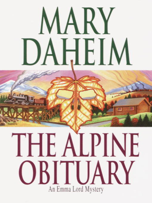 Title details for The Alpine Obituary by Mary Daheim - Available