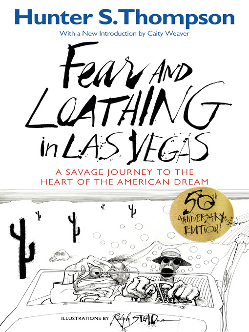 Title details for Fear and Loathing in Las Vegas by Hunter S. Thompson - Wait list