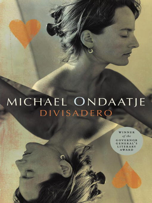 Title details for Divisadero by Michael Ondaatje - Available