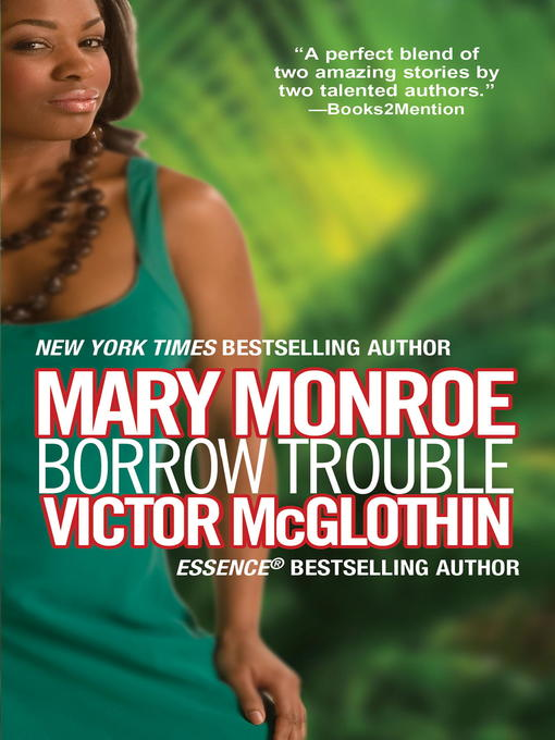 Title details for Borrow Trouble by Victor McGlothin - Available