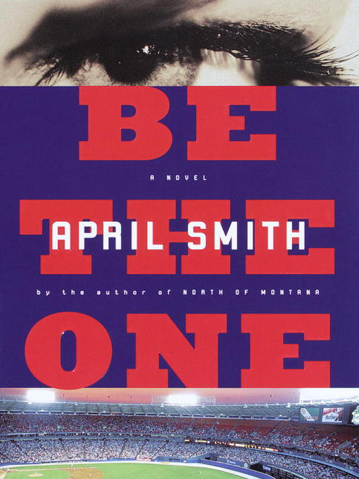 Title details for Be the One by April Smith - Available