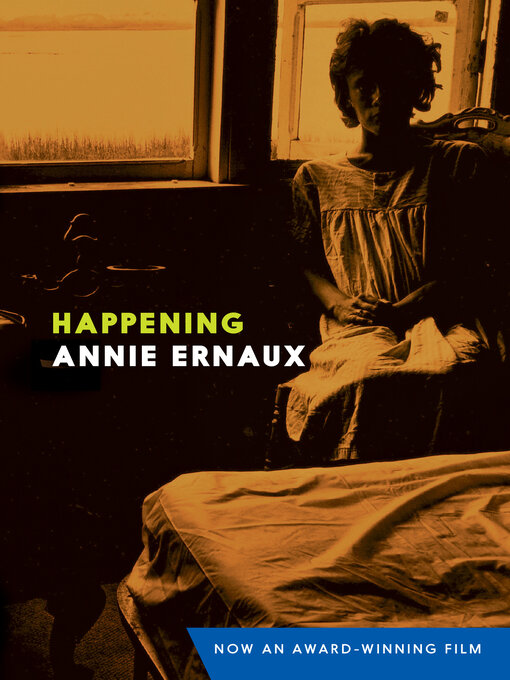 Title details for Happening by Annie Ernaux - Available