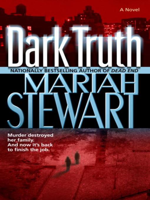 Title details for Dark Truth by Mariah Stewart - Wait list