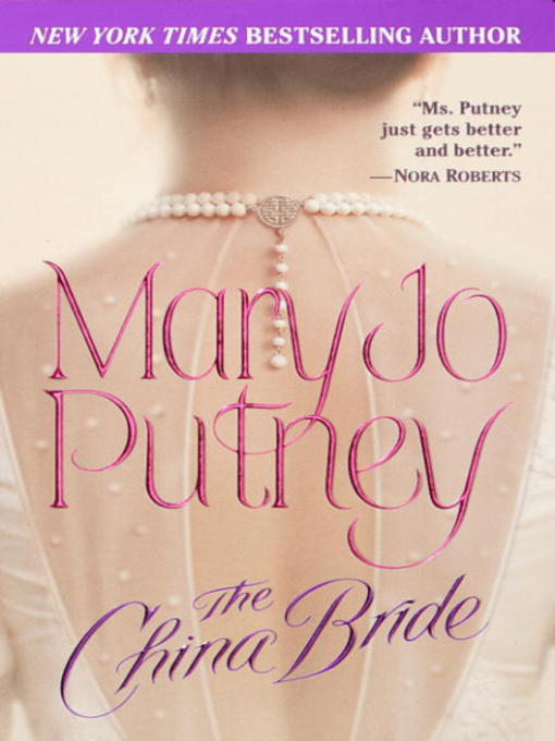 Title details for The China Bride by Mary Jo Putney - Available