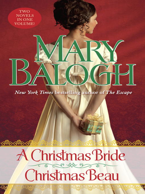 Title details for A Christmas Bride / A Christmas Beau by Mary Balogh - Available