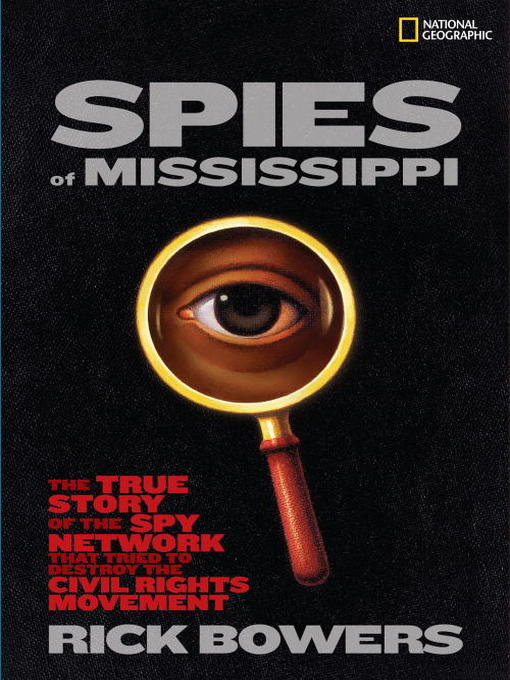 Title details for Spies of Mississippi by Rick Bowers - Available