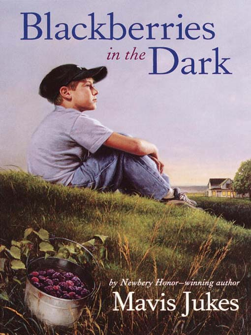 Title details for Blackberries in the Dark by Mavis Jukes - Available