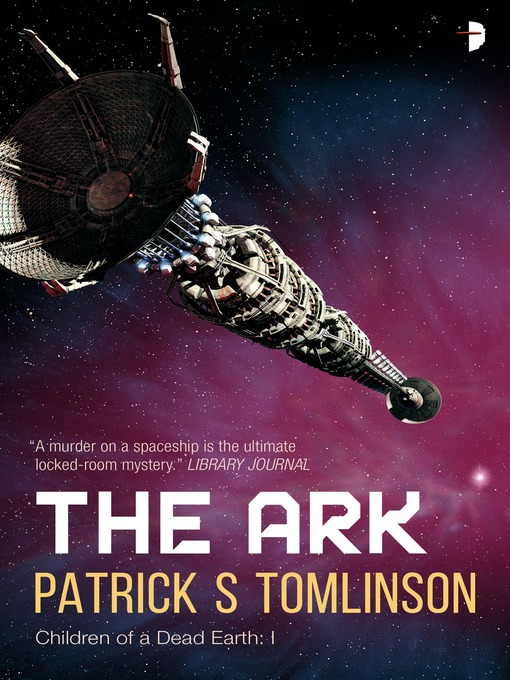 Title details for The Ark by Patrick S. Tomlinson - Available