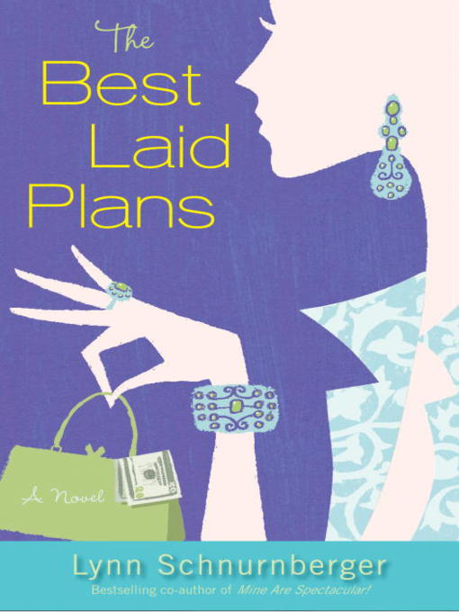 Title details for The Best Laid Plans by Lynn Schnurnberger - Available