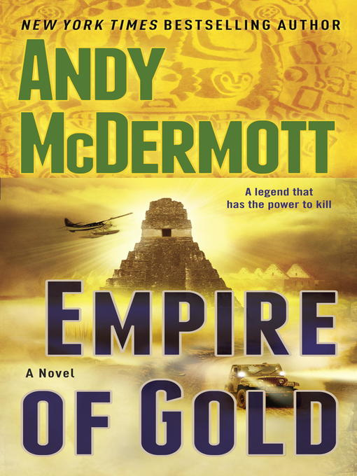 Title details for Empire of Gold by Andy McDermott - Available