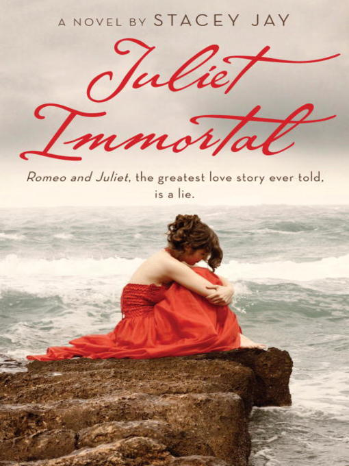 Title details for Juliet Immortal by Stacey Jay - Available
