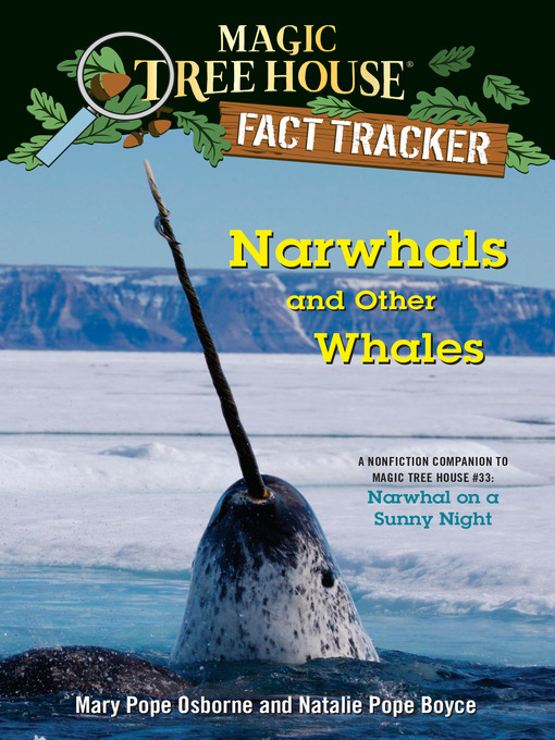 Title details for Narwhals and Other Whales by Mary Pope Osborne - Available