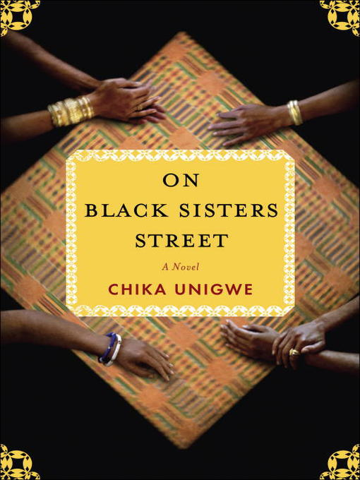 Title details for On Black Sisters Street by Chika Unigwe - Available