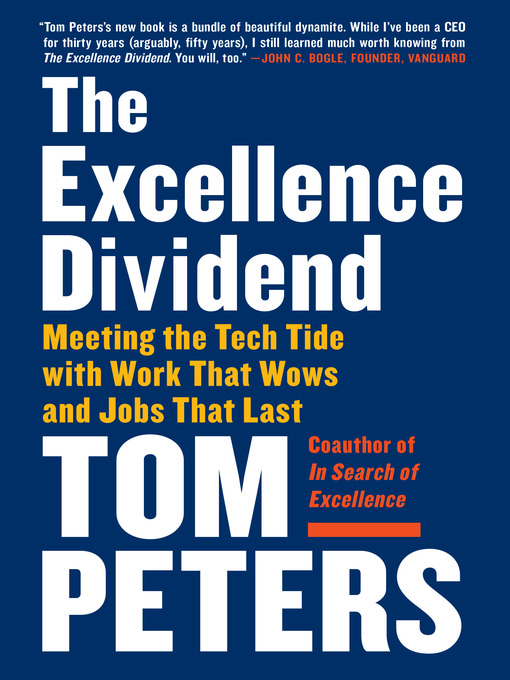 Title details for The Excellence Dividend by Tom Peters - Available