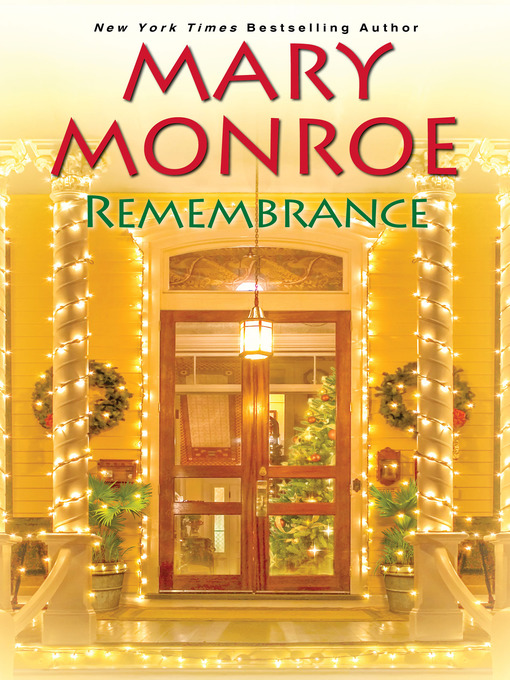 Title details for Remembrance by Mary Monroe - Available