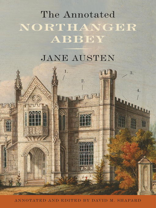 Title details for The Annotated Northanger Abbey by Jane Austen - Wait list