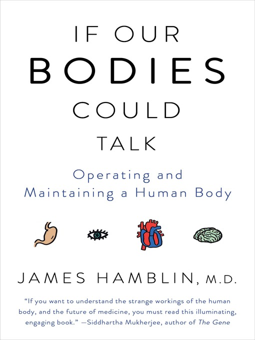Title details for If Our Bodies Could Talk by James Hamblin - Wait list