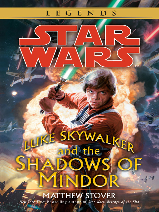 Title details for Luke Skywalker and the Shadows of Mindor by Matthew Stover - Available