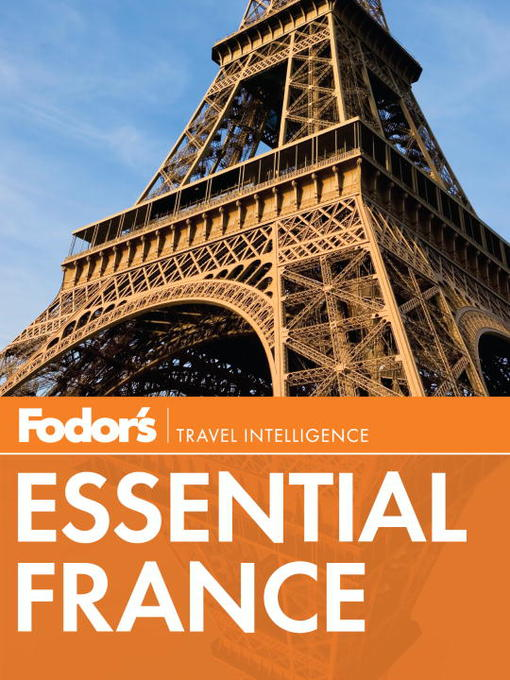 Title details for Fodor's Essential France by Fodor's - Available