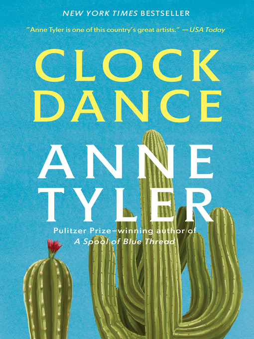 Title details for Clock Dance by Anne Tyler - Available
