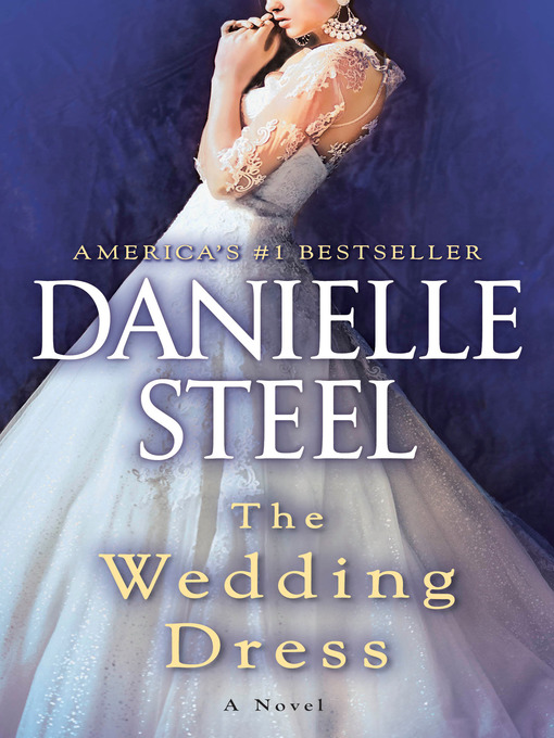 Title details for The Wedding Dress by Danielle Steel - Wait list
