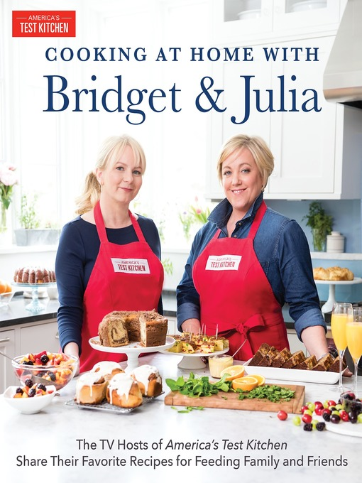 Title details for Cooking at Home With Bridget & Julia by Bridget Lancaster - Available