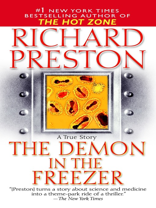 Title details for The Demon in the Freezer by Richard Preston - Available