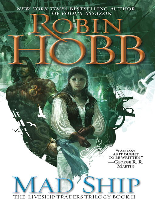 Title details for The Mad Ship by Robin Hobb - Available