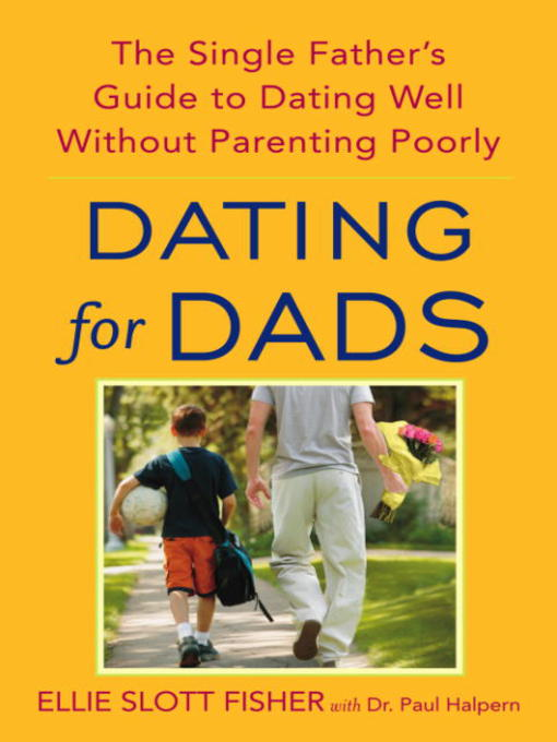 Title details for Dating for Dads by Ellie Slott Fisher - Available