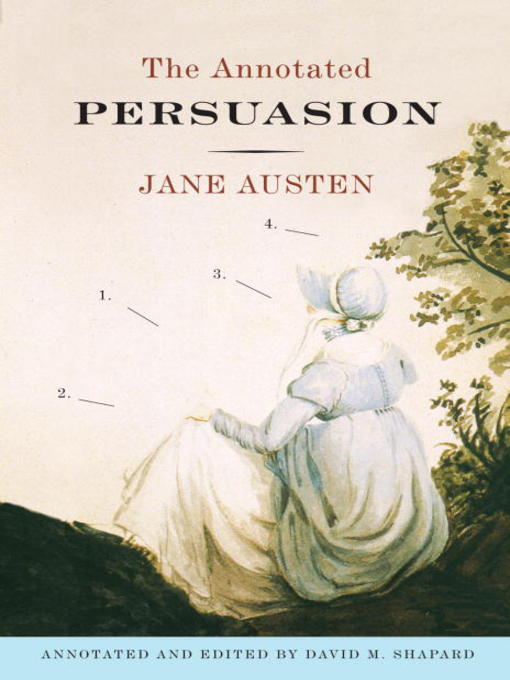 Title details for The Annotated Persuasion by Jane Austen - Available