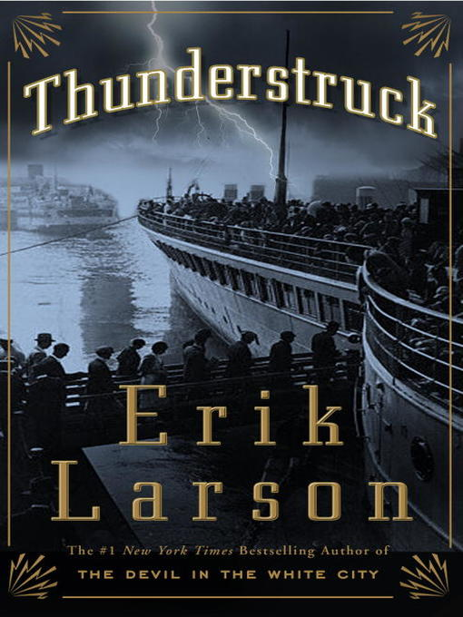 Title details for Thunderstruck by Erik Larson - Available