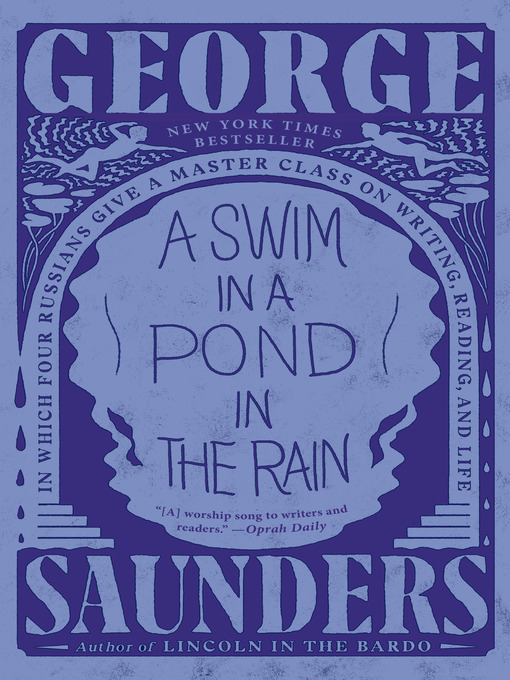Title details for A Swim in a Pond in the Rain by George Saunders - Wait list