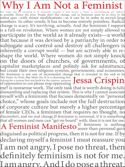 Title details for Why I Am Not a Feminist by Jessa Crispin - Available