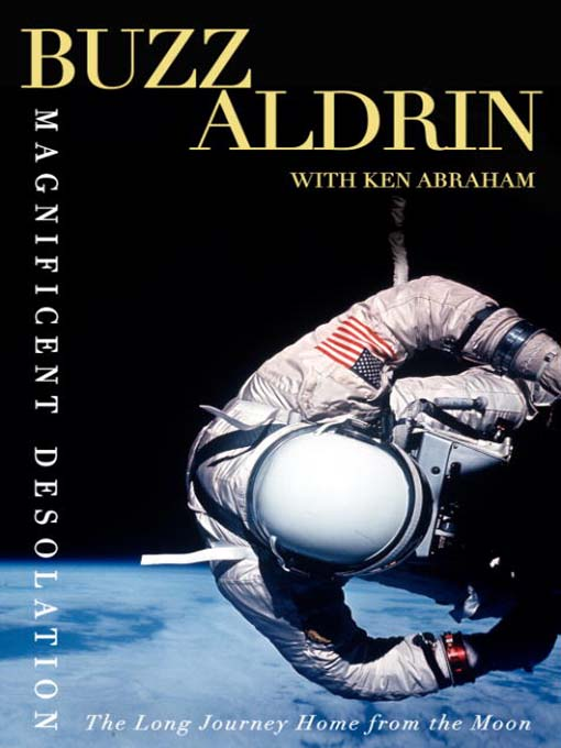 Title details for Magnificent Desolation by Buzz Aldrin - Wait list