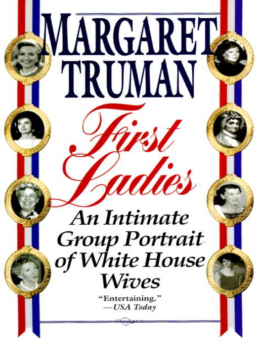 Title details for First Ladies by Margaret Truman - Available