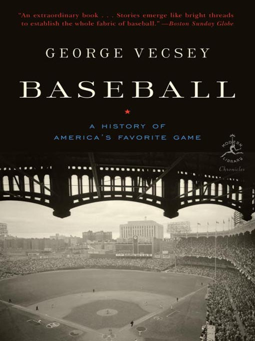 Title details for Baseball by George Vecsey - Available