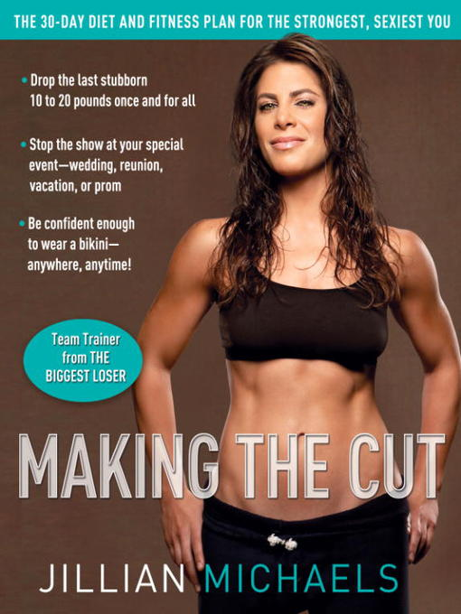 Title details for Making the Cut by Jillian Michaels - Available