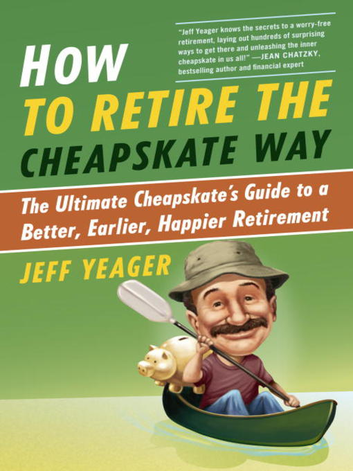 Title details for How to Retire the Cheapskate Way by Jeff Yeager - Wait list