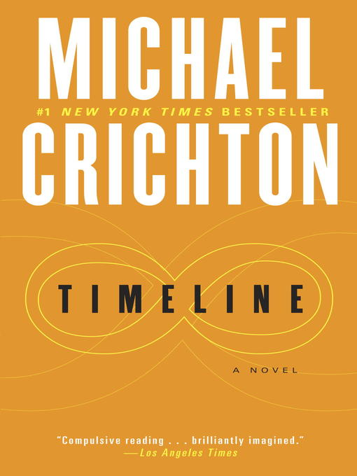 Title details for Timeline by Michael Crichton - Wait list