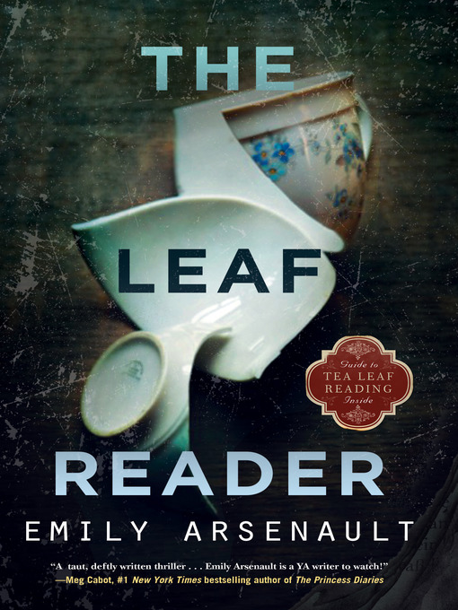 Title details for The Leaf Reader by Emily Arsenault - Available