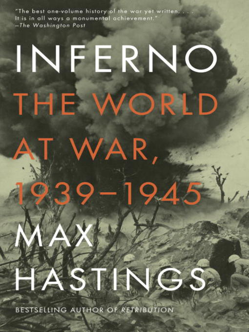Title details for Inferno by Max Hastings - Wait list
